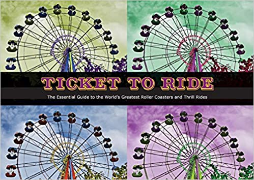 Ticket To Ride: The Essential Guide to the World's Greatest