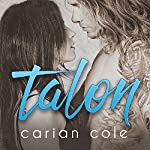 Talon: Ashes & Embers, Book 4 | Carian Cole