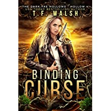 Binding Curse: Dark Fae Hollow 4 (Dark Fae Hollows)