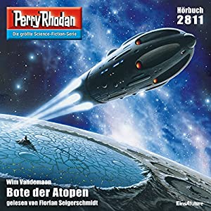 Bote der Atopen (Perry Rhodan 2811) Hörbuch