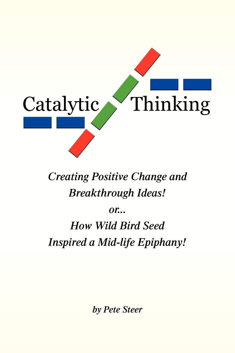 Catalytic Thinking
