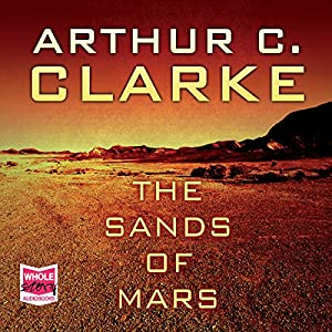 The Sands of Mars Hörbuch