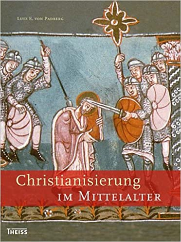 Christianisierung Mittelalter