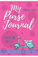 My Purse Journal (Vintage Series) European Smiles: 7x10 Blank Journal with Lines, Page Numbers and Table of Contents (Volume 3) Paperback