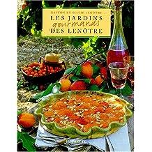 JARDINS GOURMANDS DES LENÔTRE (LES)