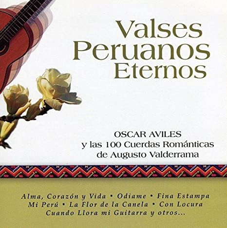 Valses Peruanos Eternos: Oscar Aviles: Amazon.es: Música