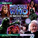 Doctor Who: The Monster of Peladon (Dramatised) Performance by Brian Hayles Narrated by Jon Pertwee, Elisabeth Sladen,  full cast