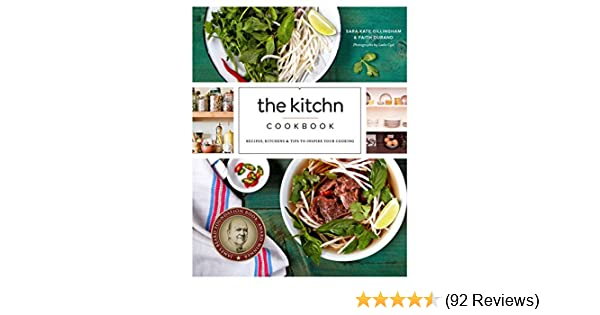 The Kitchn Cookbook Recipes Kitchens Tips To Inspire Your