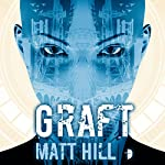 Graft | Matt Hill