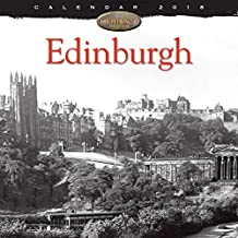 Edinburgh Heritage Wall Calendar 2018 (Art Calendar)