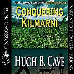 Conquering Kilmarnie