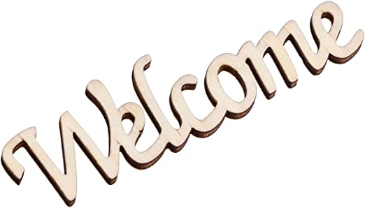 """Cutout Unfinished and Available Wooden Sign /""""Welcome/"""" Home Decor"""