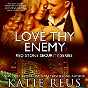 Love Thy Enemy: Red Stone Security Series, Book 13 | Katie Reus