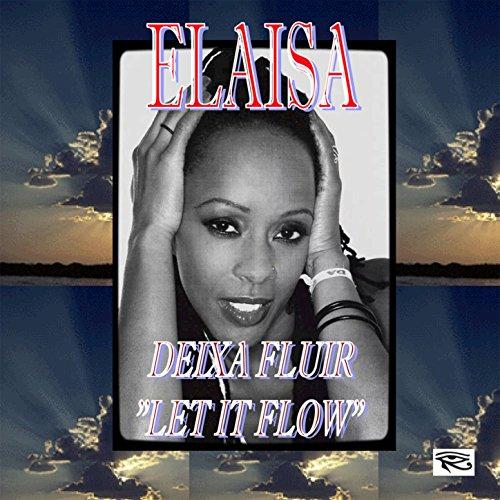 dexia-fluir-let-it-flow-feat-elaisa-miranda-single