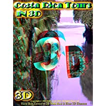 Costa Rica Tours IN 3D for 3D tvs