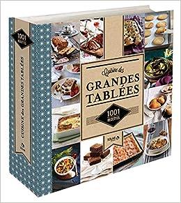 grandes tablees 100 recettes pour regaler 10 15 20 personnes