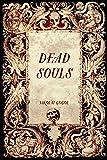 """""""Dead Souls"""" av Nikolai Gogol"""