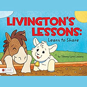 Livingston's Lessons: Learn to Share Audiobook