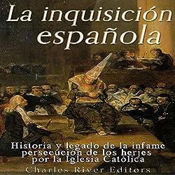 La Inquisición española [The Spanish Inquisition]