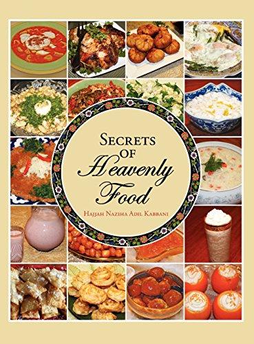Secrets of Heavenly Food by Hajjah Naziha Adil Kabbani