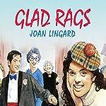 Glad Rags | Joan Lingard