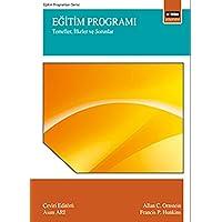 Eğitim Programı: Temeller, İlkeler ve Sorunlar