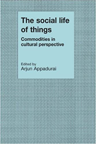 The social life of things commodities in cultural perspective the social life of things commodities in cultural perspective cambridge studies in social and cultural anthropology amazon arjun appadurai fandeluxe Choice Image
