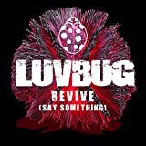 Revive (Say Something)