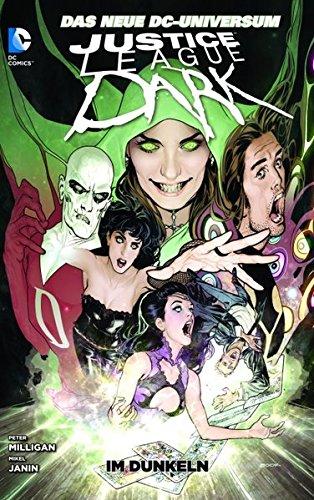 Justice League Dark: Bd. 1: Im Dunkeln