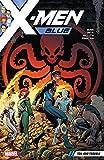 X-Men Blue Vol. 2: Toil and Trouble (X-Men: Blue (2017-))