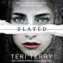 Slated: Slated Trilogy, Book 1 Audiobook by Teri Terry Narrated by Kathryn Drysdale