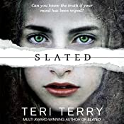 Slated: Slated Trilogy, Book 1 | Teri Terry
