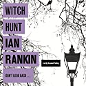 Witch Hunt Audiobook by Ian Rankin Narrated by Susannah Fielding