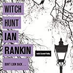 Witch Hunt | Ian Rankin