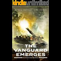 The Vanguard Emerges (Maraukian War Book 2)