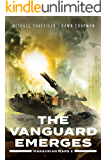 The Vanguard Emerges (Maraukian War Book 2)