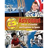 Astronaut: Life as a Scientist and Engineer in Space 2016
