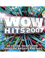 2007: Wow Hits: 30 Of The Year