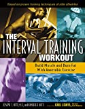 The Interval Training Workout: Build Muscle and