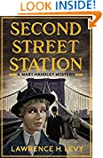 #6: Second Street Station: A Mary Handley Mystery