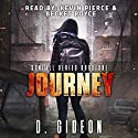 Journey: Sunfall, Book 1 Audiobook by D. Gideon Narrated by Kevin Pierce, Becket Royce