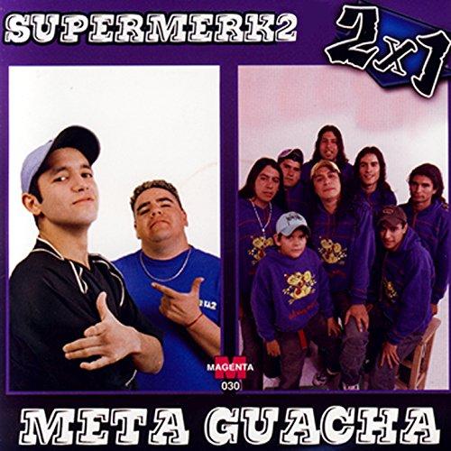 Supermerk2 & Meta Guacha: 2x1