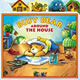 Busy Bear Around the House, Hartmut Bieber, 1593840055