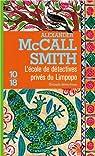 L'école de détectives privés du Limpopo par McCall Smith