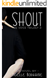 Shout (The Voice Trilogy Book 3)