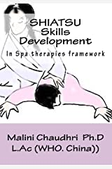 Shiatsu.  Skills development: Spa therapies framework Paperback