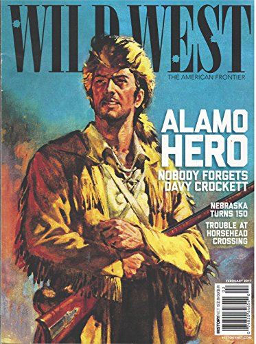 Wild Magazine West (Wild West Magazine February 2017)