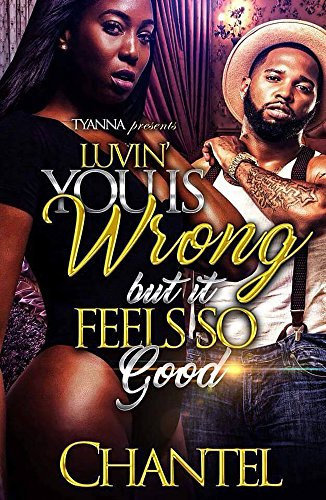 Luvin' You is Wrong, But it Feels So - Plug Troy