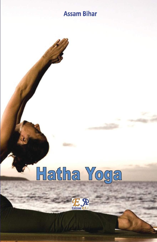 Hatha Yoga (Italian Edition): Assam Bihar: 9782372970488 ...