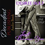 Lust Becomes You (The Edge) | Desiree Holt